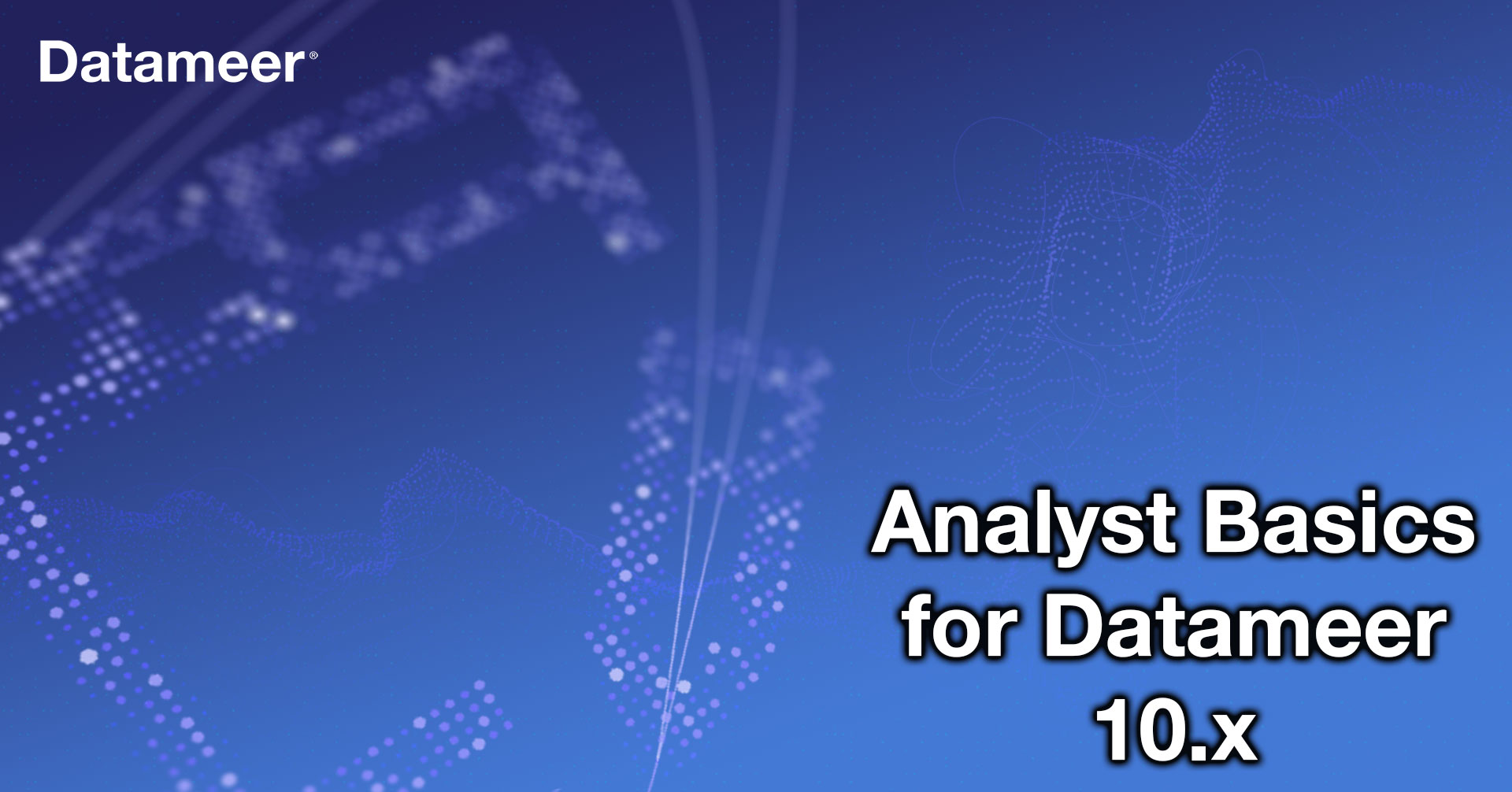 Datameer Analyst Basics For Datameer 10.x