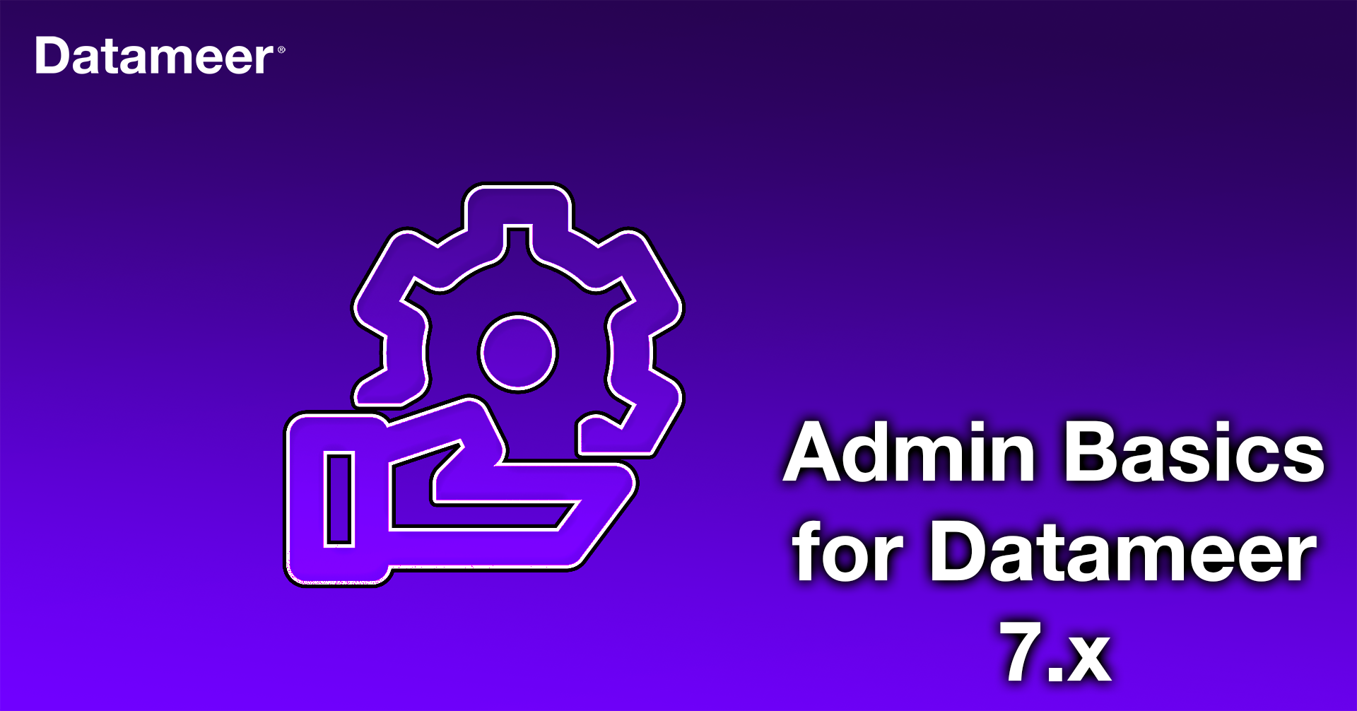 Datameer 7.x Administration Basics