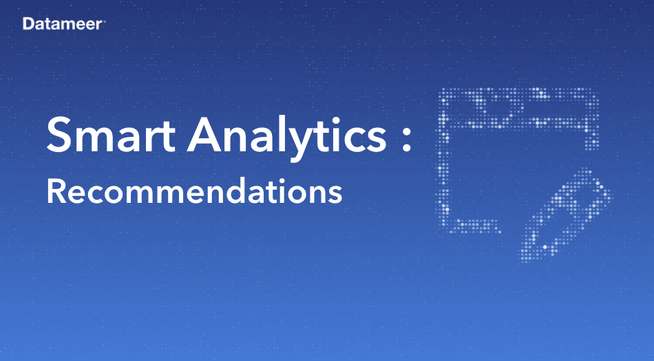 Smart Analytics: Recommendations