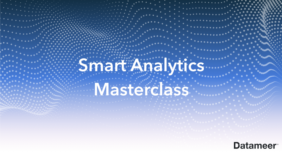 Smart Analytics Masterclass