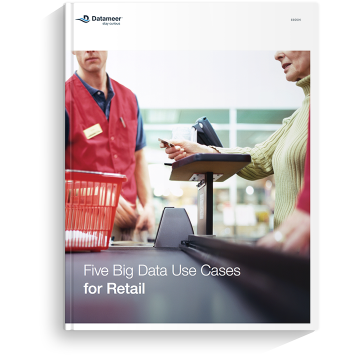 Ebook: Five Big Data Use Cases for Retail