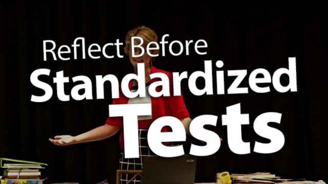 'Reflect, Don't Revise, Before Standardized Tests'