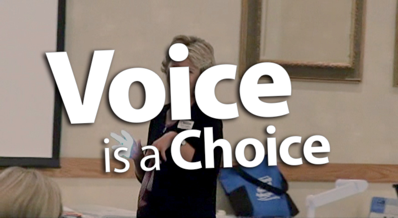 'Clarify That Voice is a Choice'