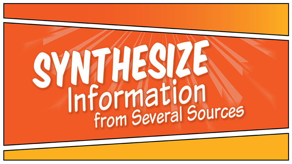 Literacy Retreat 2019: Synthesize Information from Several Sources