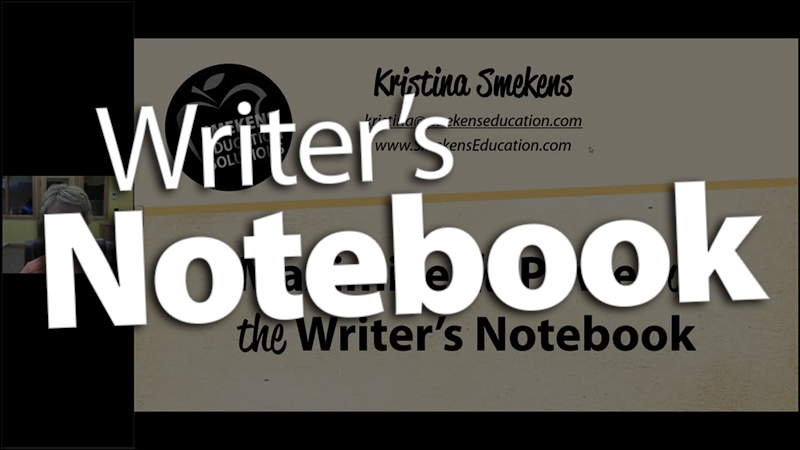 'Maximize the Power of the Writer's Notebook'