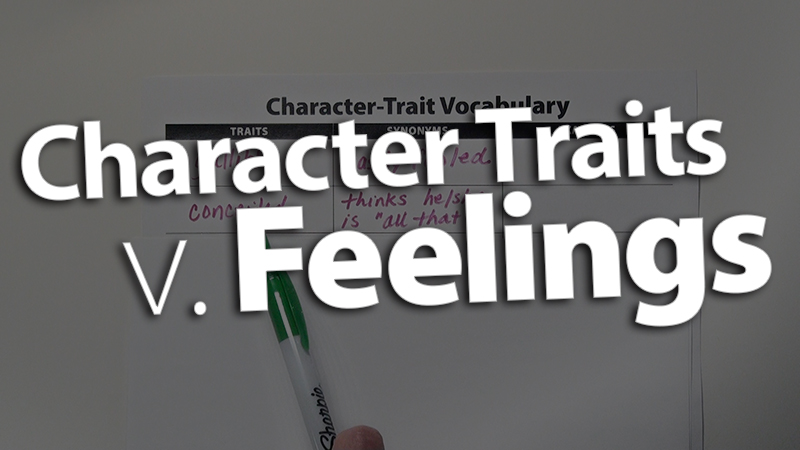 'Clarify Character Traits Versus Feelings'