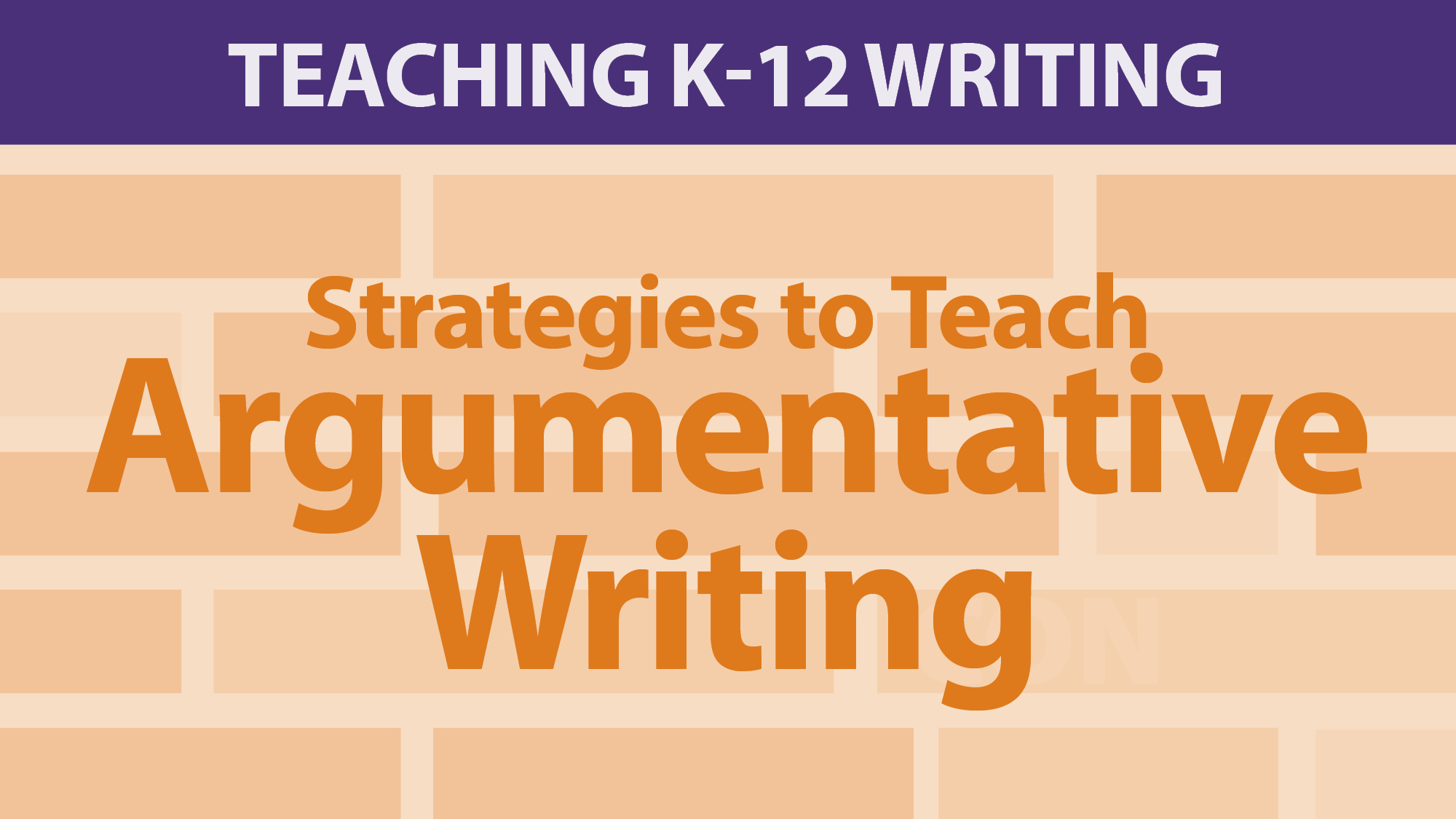 """Strategies to Teach Argumentative Writing"""