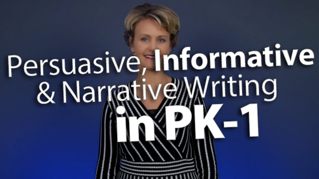 'Incorporate Persuasive, Informative, & Narrative Writing in PK-1'