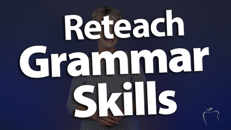 'Reteach Grammar Skills in Maintenance Mini-Lessons'
