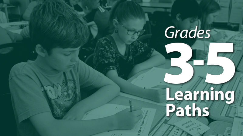'Learning Path: Grades 3-5'