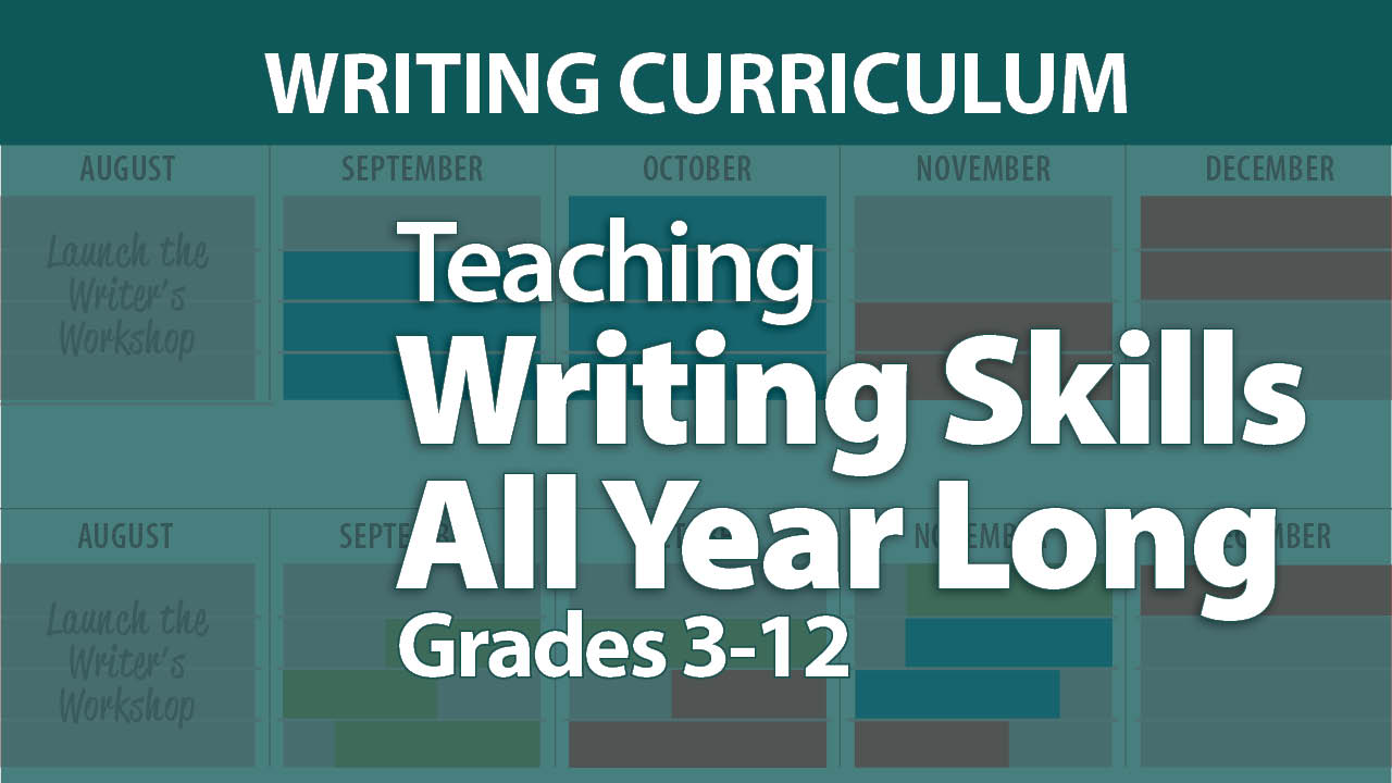 """Teaching Writing Skills All Year Long: Grades 3-12"""