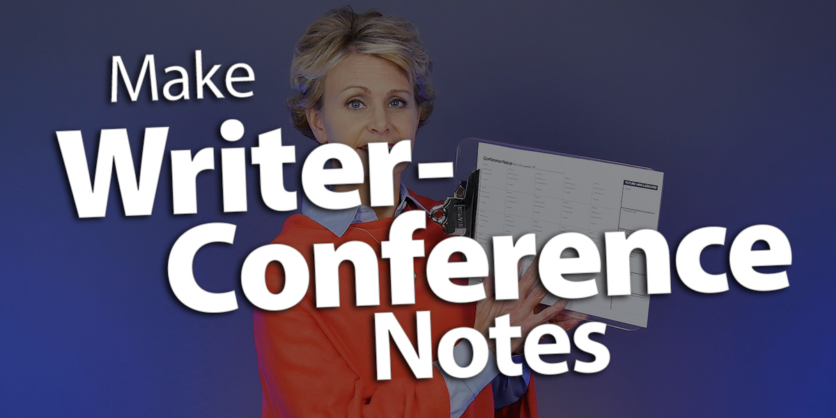 'Make Notes During Writer Conferences'