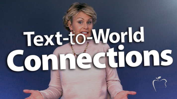 'Broaden the Meaning of Text-to-World Connections'