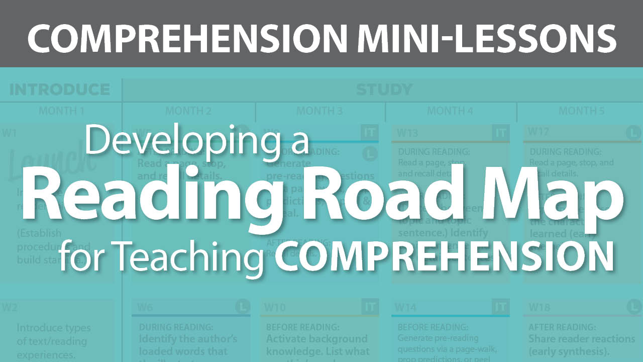 Developing a Reading Road Map for Teaching Comprehension Secret Site