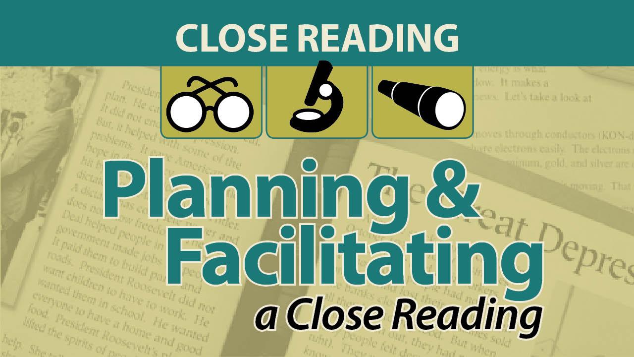 Planning & Facilitating a Close Reading Secret Site