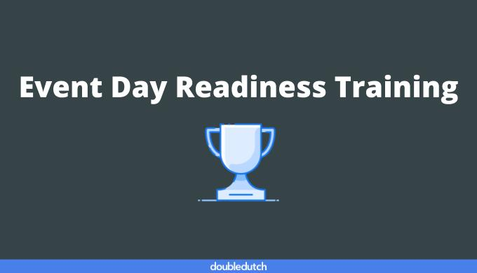 Event Day Readiness Training