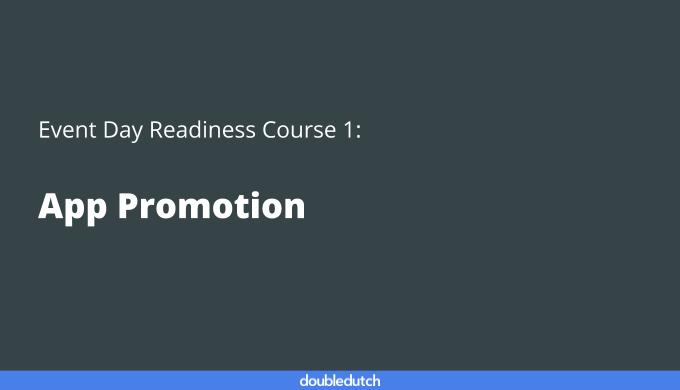 Event Day Course 1: App Promotion