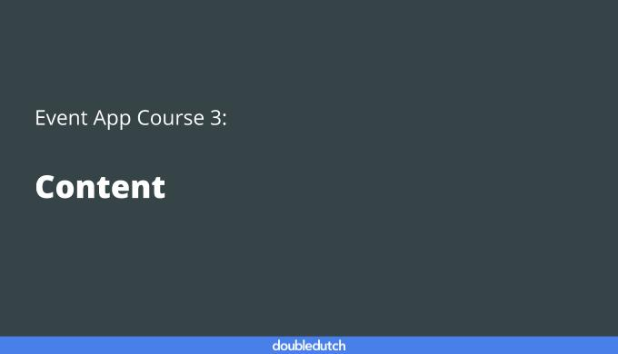 Event App Course 3: Content
