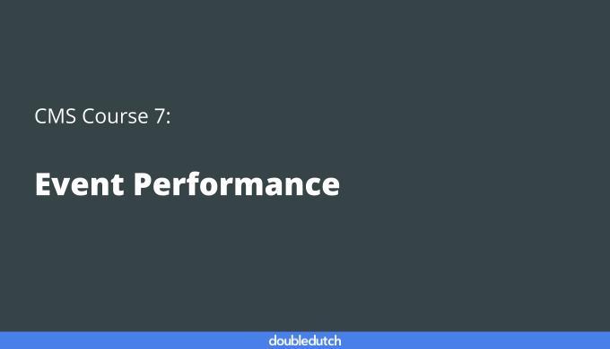 CMS Course 7: Event Performance