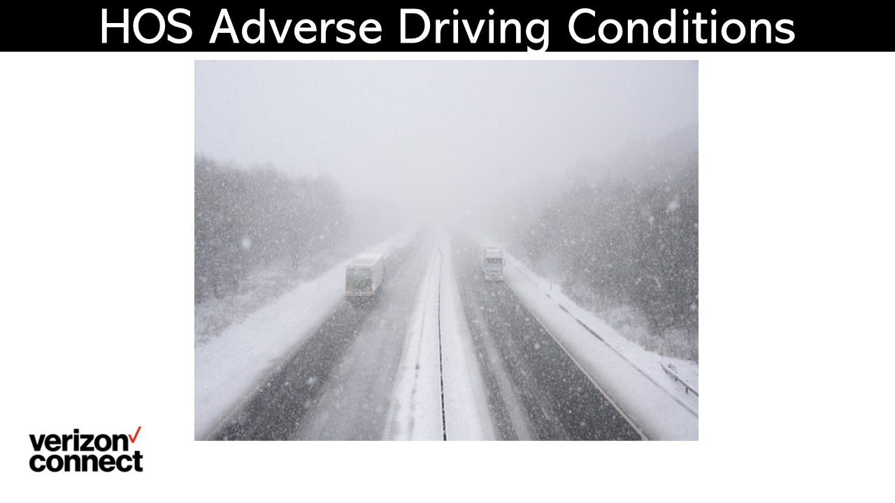 HOS Adverse Driving Conditions