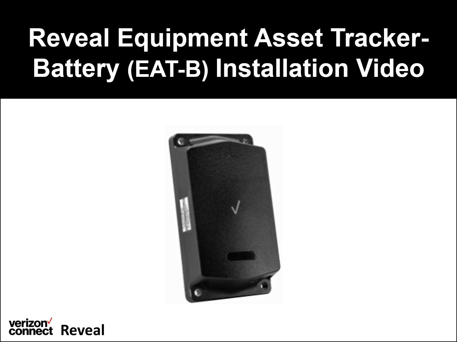 Reveal Equipment Asset Tracker-Battery (EAT-B) Installation Video