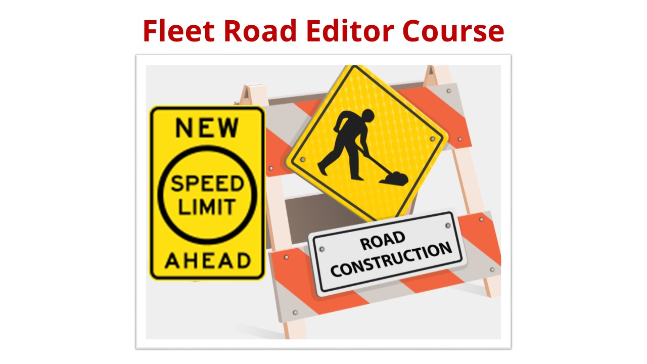 Fleet Road Editor Course