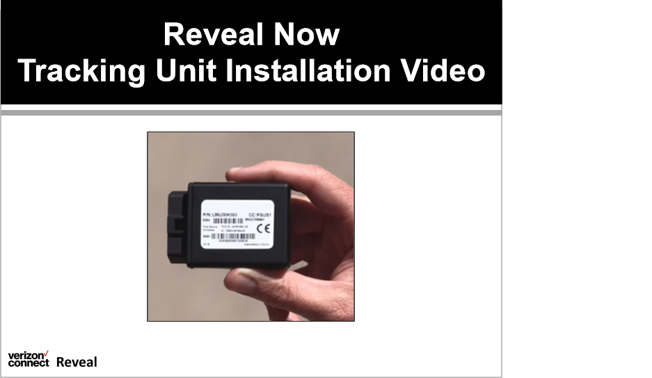 Reveal Now Tracking Unit Installation Video