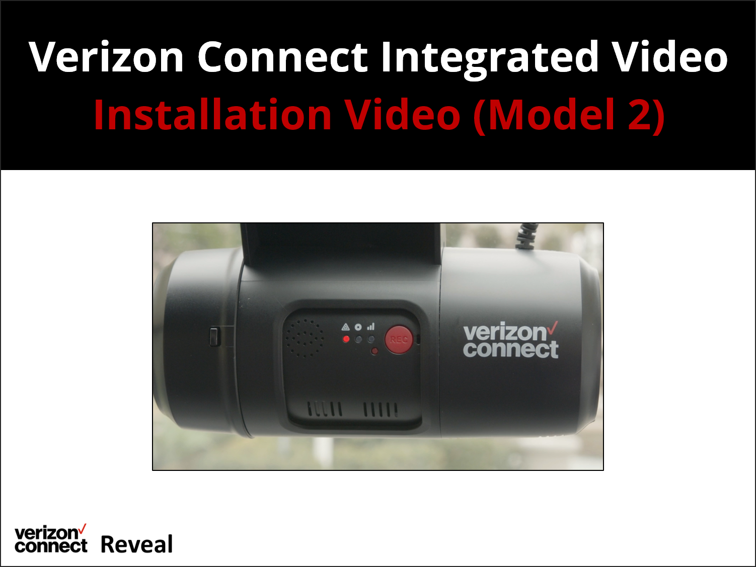 Verizon Connect Integrated Video Installation