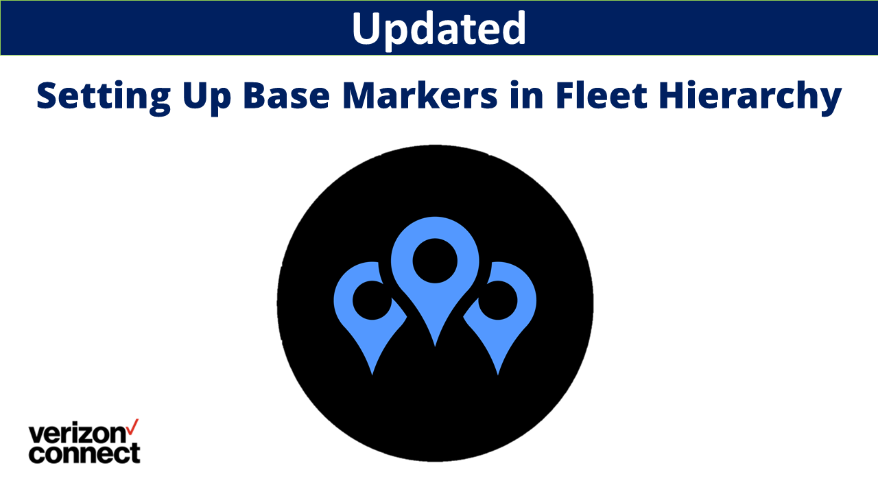 Setting Up Base Markers in Fleet Hierarchy