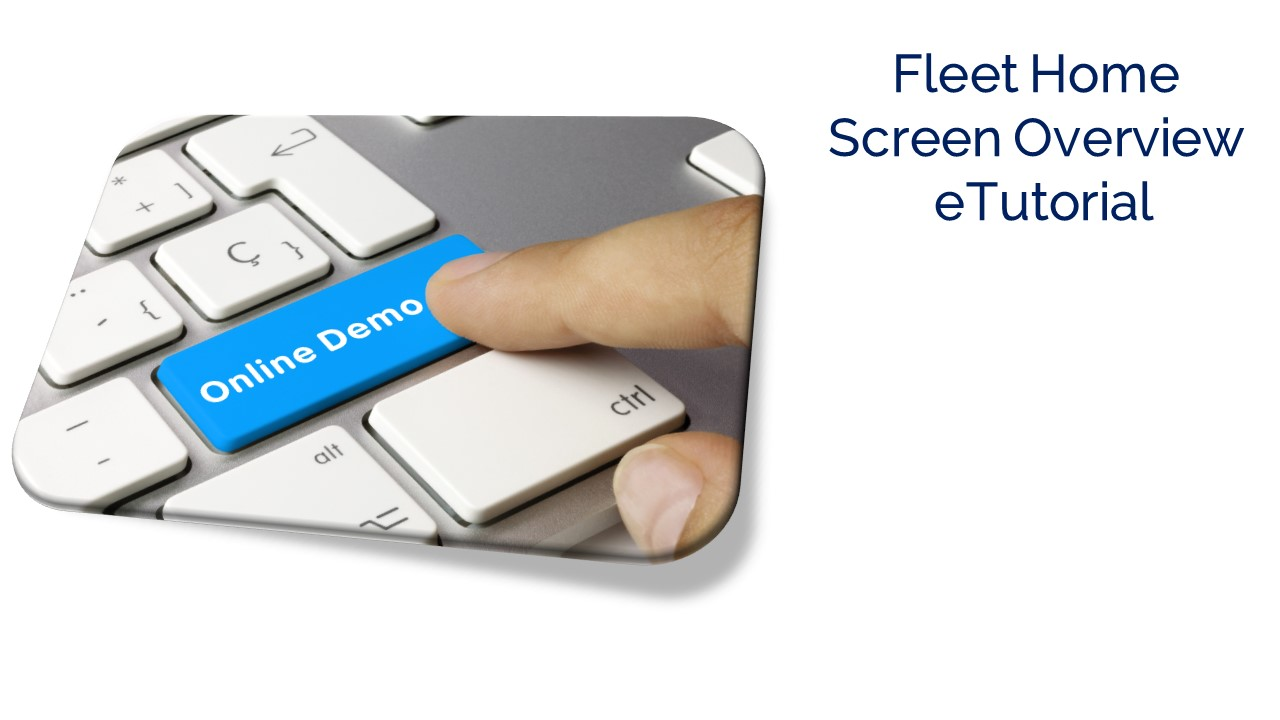 Fleet Home Screen Overview eTutorial