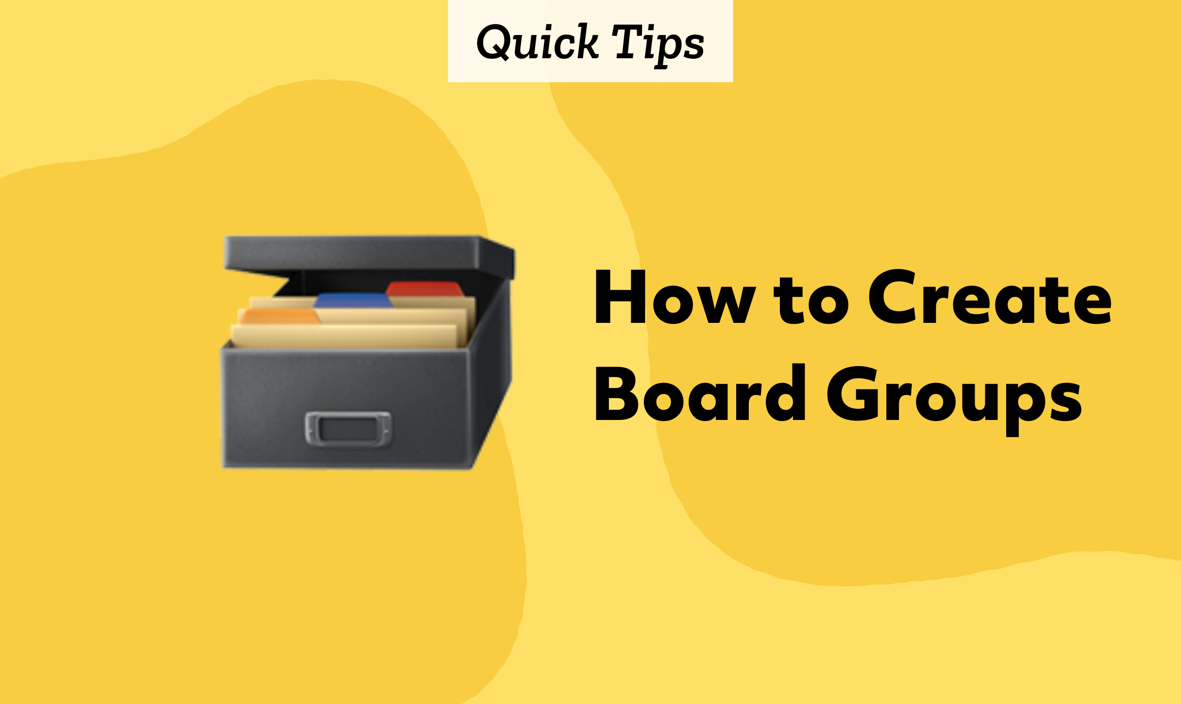 Quick Tips: How to Create Board Groups