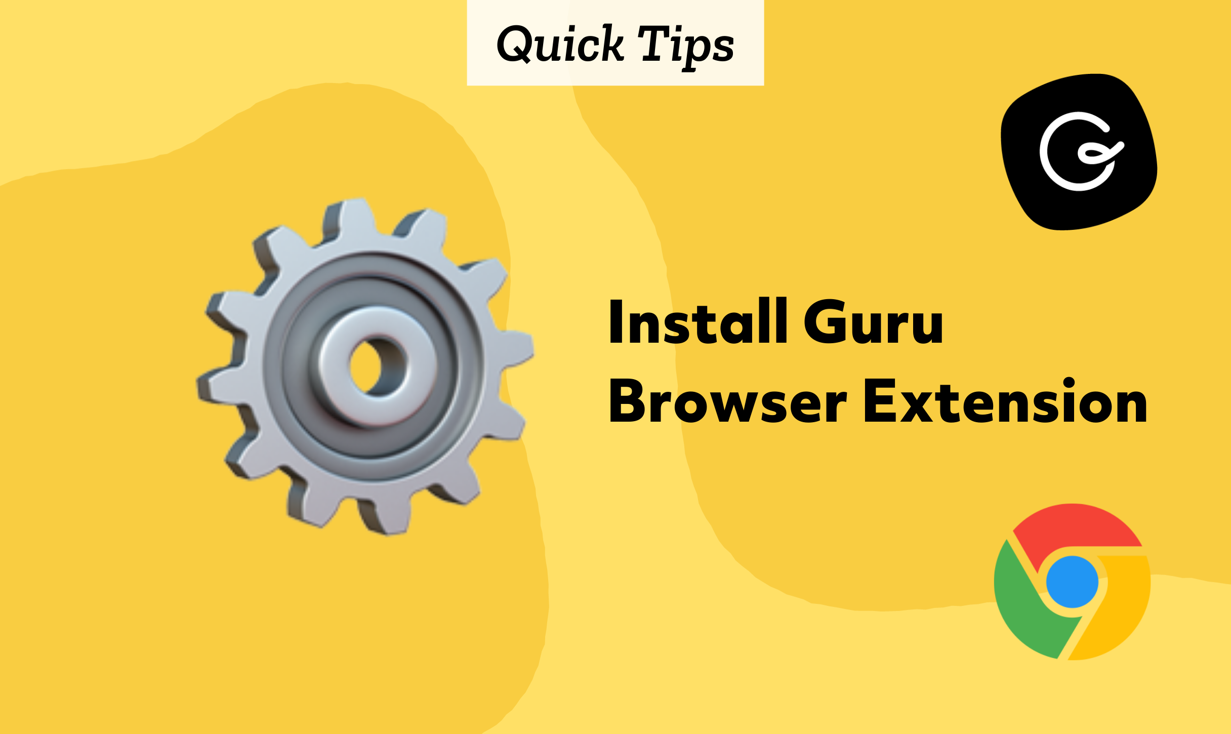 Quick Tips: Install Guru Browser Extension
