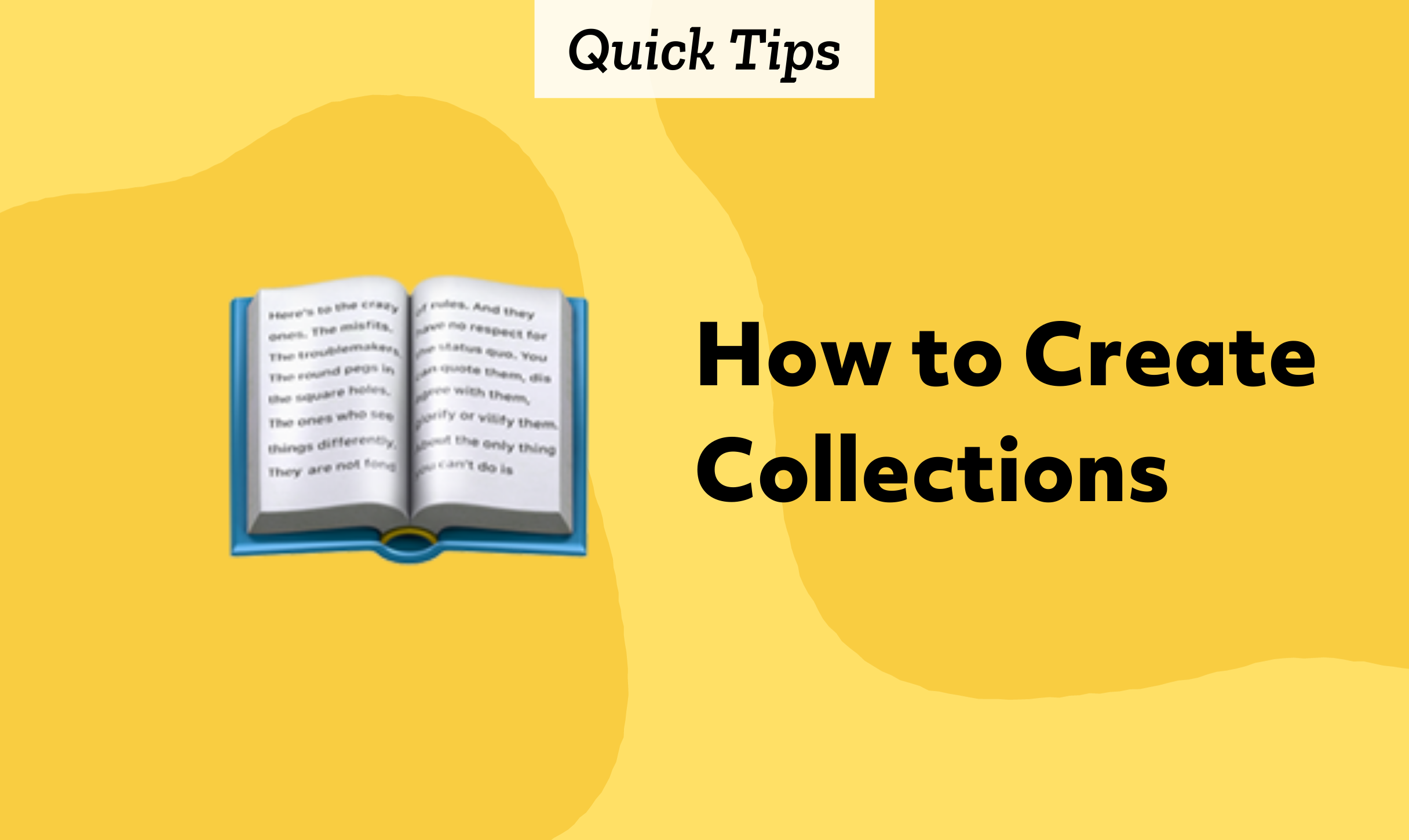 Quick Tips: How to Create Collections