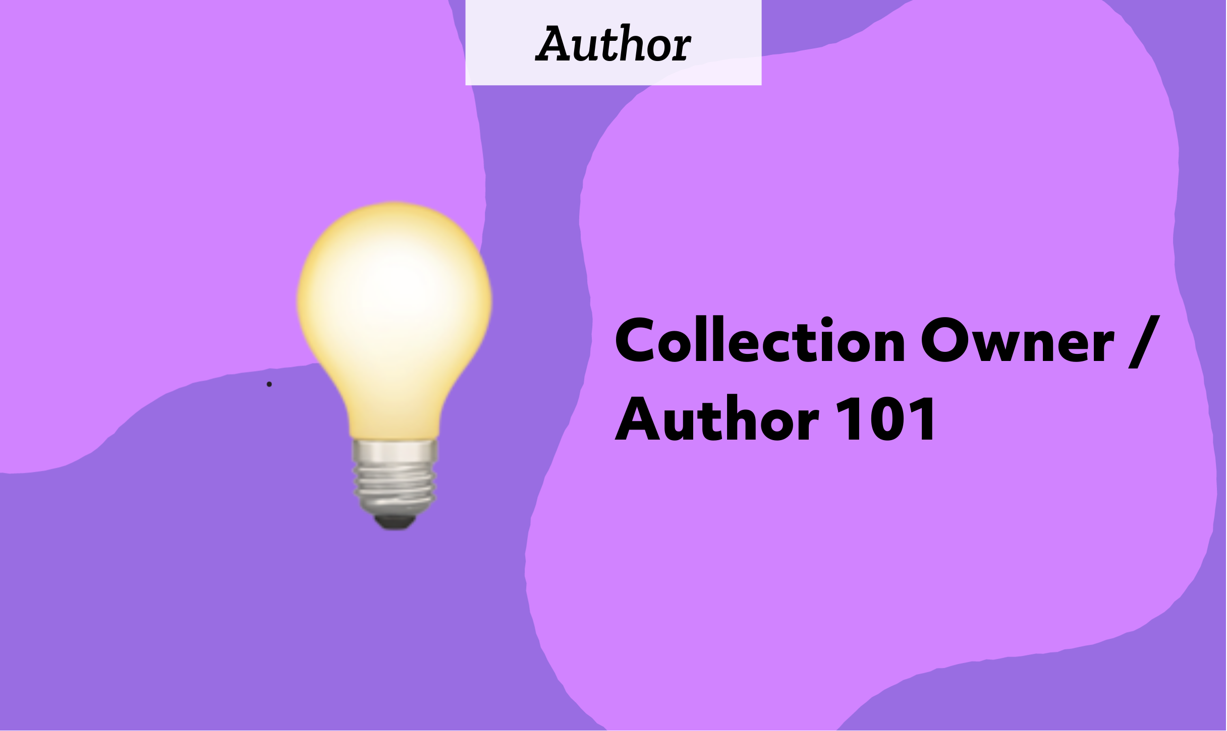 Collection Owner / Author 101