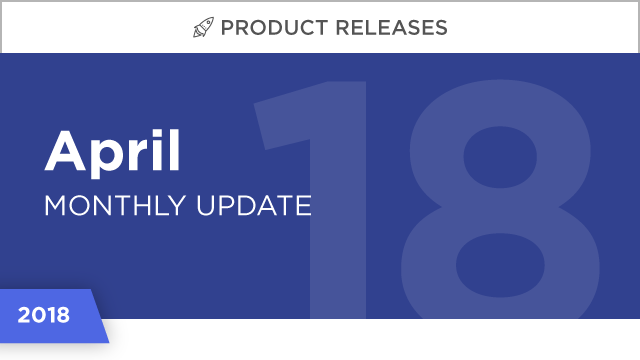 Product Releases: April 2018