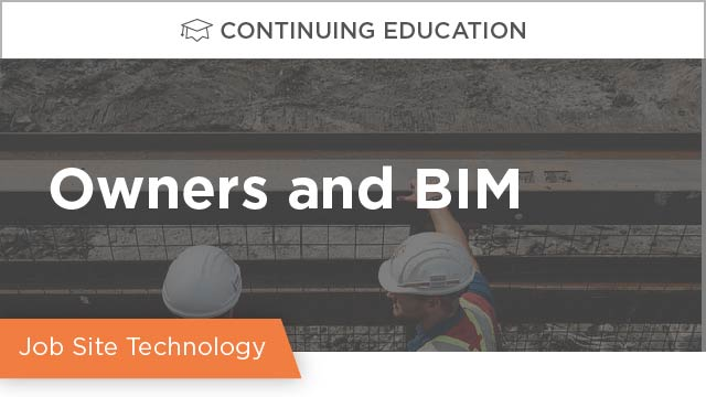 Owners and BIM - Getting What You Need