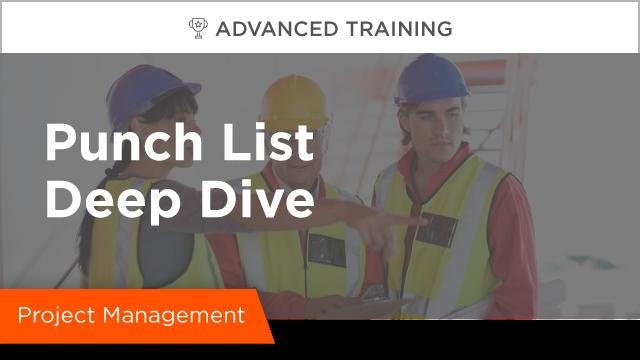 Punch List Deep Dive