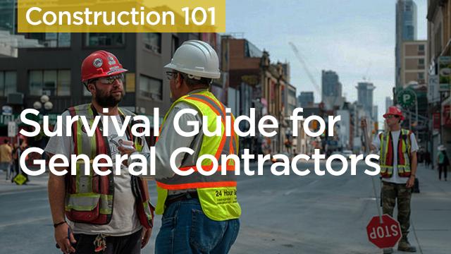 Survival Guide for General Contractors