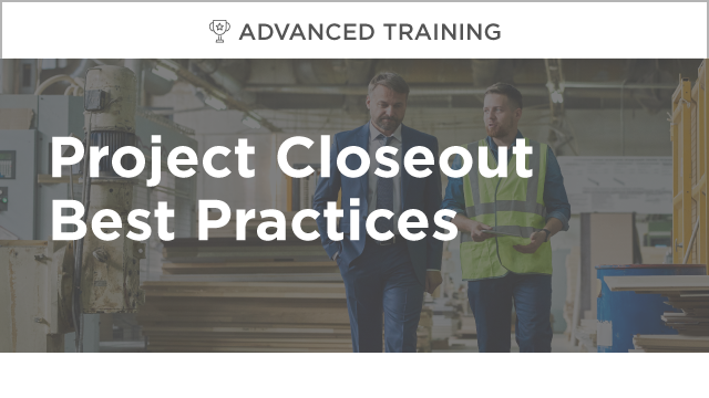 Project Closeout Best Practices