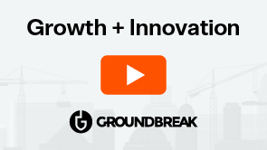 On-Demand Groundbreak 2020 | Transforming Construction Through Customer Experience and Platform Technology