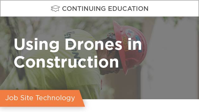 Not Just a Toy, but a Tool: Using Drones in Construction