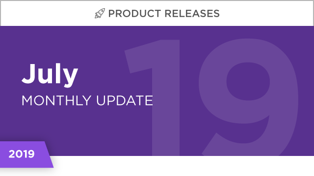 Product Releases: July 2019
