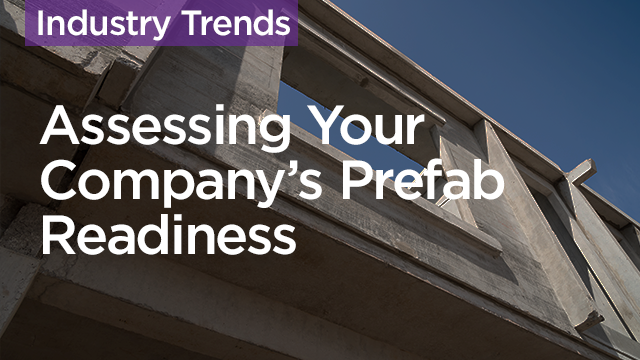 Assessing Your Company's Prefab Readiness