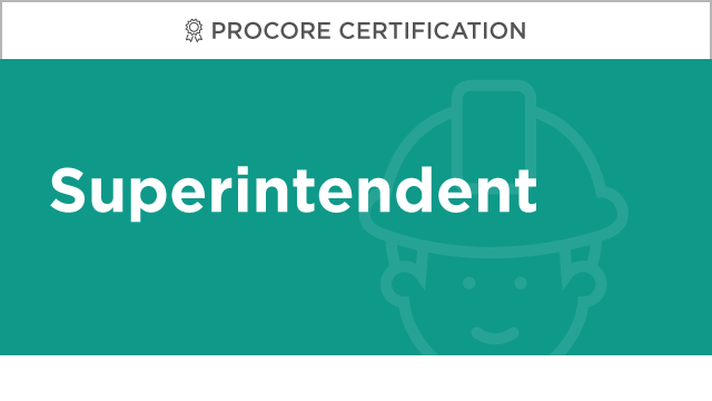 Procore Certification: Superintendent