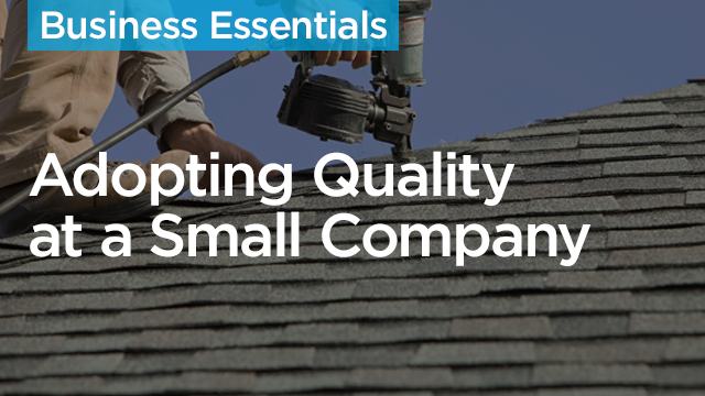 How to Get the Field to Adopt Quality at a Small to Medium-Sized Company