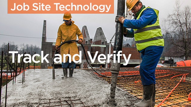 Track and Verify: The Keys to Construction Progress