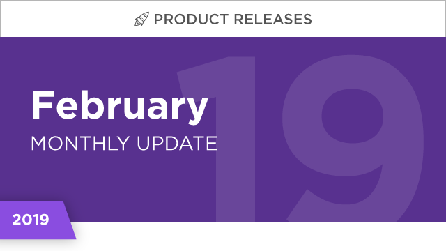 Product Releases: February 2019