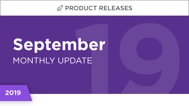 Product Releases: September 2019