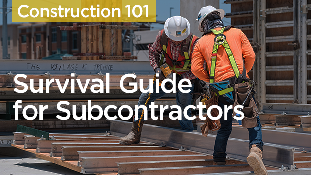 Survival Guide for Subcontractors
