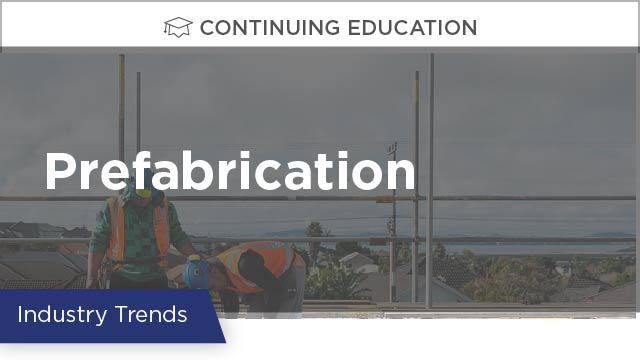 Prefabrication: The Changing Face of Engineering and Construction
